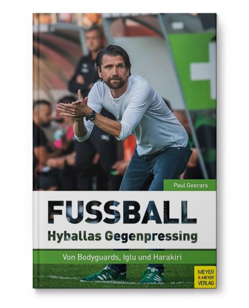 FUSSBALL - Hyballas Gegenpressing