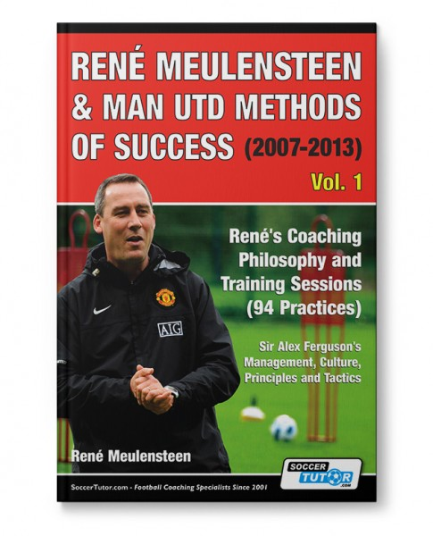 Rene Meulensteen - Man Utd Methods of Success (Book)